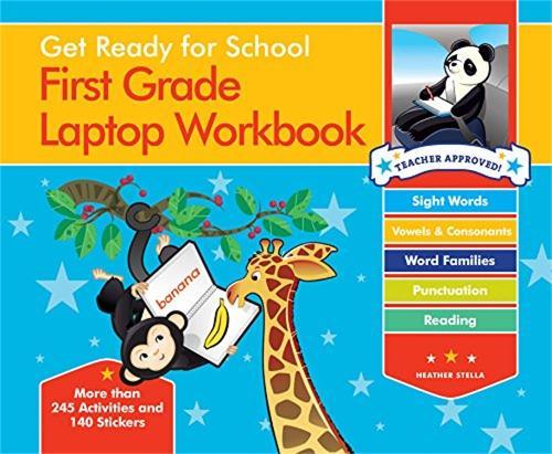 Get Ready For School First Grade Laptop Workbook: Sight Words, Beginning Reading, Handwriting, Vowels & Consonants, Word Families - Get Ready for School (Spiral bound)