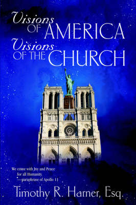 Visions of America, Visions of the Church - General Counsel (Paperback)