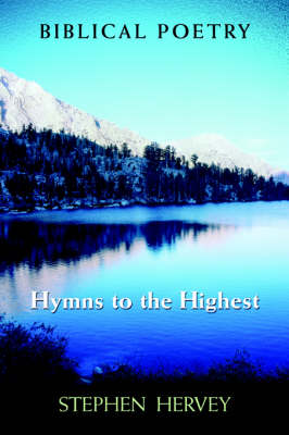 Hymns to the Highest (Paperback)