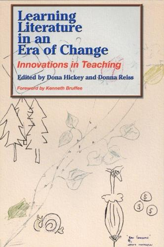 Learning Literature in an Era of Change: Innovations in Teaching (Paperback)
