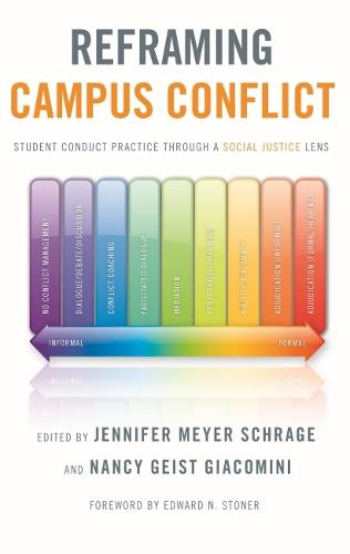 Reframing Campus Conflict: Student Conduct Practice Through a Social Justice Lens (Hardback)