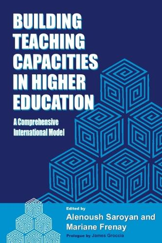 Building Teaching Capacities in Higher Education: A Comprehensive International Model (Hardback)