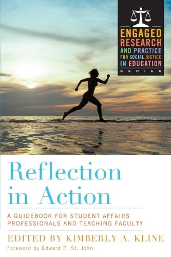Reflection in Action: A Handbook for Student Affairs Faculty and Staff (Paperback)