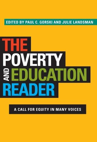 The Poverty and Education Reader: A Call for Equity in Many Voices (Hardback)
