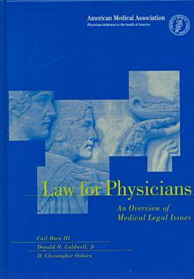 Law for Physicians (Hardback)