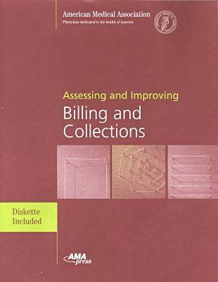 Assessing and Improving Billing and Collections (Paperback)