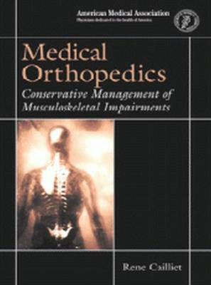 Medical Orthopedics: Conservative Management of Musculoskeletal Impairments (Paperback)