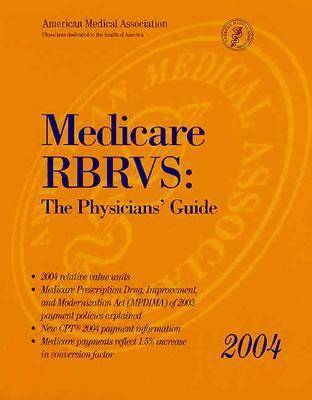 Medicare RBRVS 2004: The Physicians' Guide (Paperback)