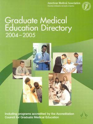 Graduate Medical Education Directory 2004-2005 (Paperback)