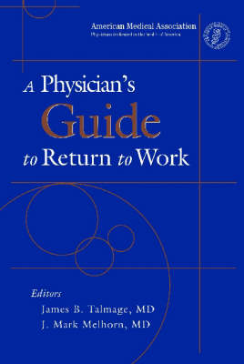 A Physician's Guide to Return to Work (Paperback)