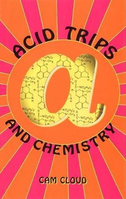 Acid Trips and Chemistry (Paperback)