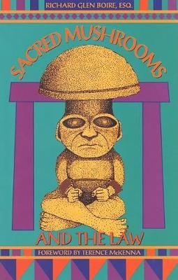 Sacred Mushrooms and the Law (Paperback)