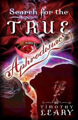 Search for the True Aphrodisiac (Paperback)