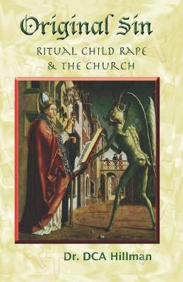 Original Sin: Sex, Drugs, and the Church (Paperback)