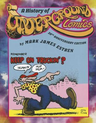 A History of Underground Comics: 20th Anniversary Edition (Paperback)