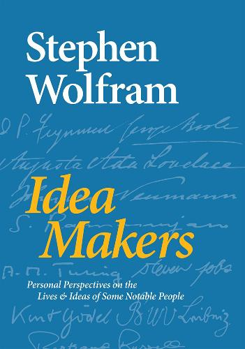 Idea Makers: Personal Perspectives on the Lives & Ideas of Some Notable People (Hardback)