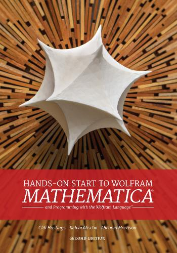 Hands-on Start To Wolfram Mathematica (2nd Edition) (Paperback)