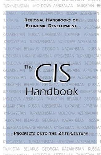 The CIS Handbook - Regional Handbooks of Economic Development (Hardback)