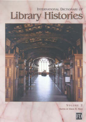 International Dictionary of Library Histories (Hardback)