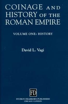 Coinage and History of the Roman Empire (Hardback)