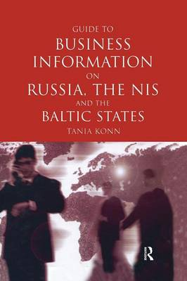 Guide to Business Info on Russia, the NIS, and the Baltic States (Hardback)