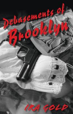 Debasements of Brooklyn (Paperback)