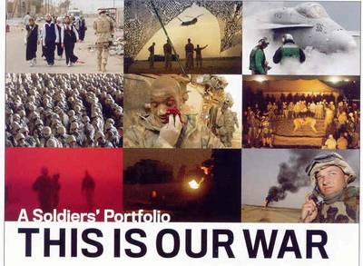 This is Our War: a Soldiers Portfolio (Hardback)