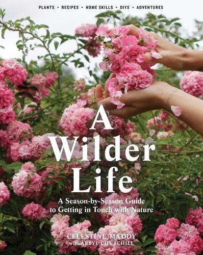 A Wilder Life (Hardback)