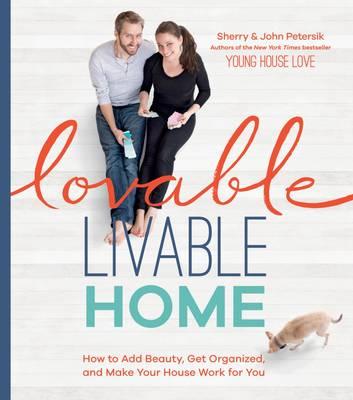 Lovable Liveable Home (Hardback)