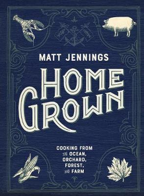 Homegrown: The new New England cooking (Hardback)