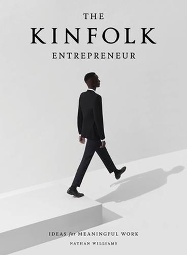 Kinfolk Entrepreneur, The (Hardback)