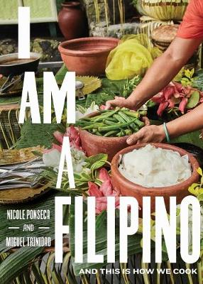 I Am a Filipino: And This Is How We Cook (Hardback)