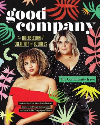 The Good Company (Issue 1): The Community Issue (Paperback)