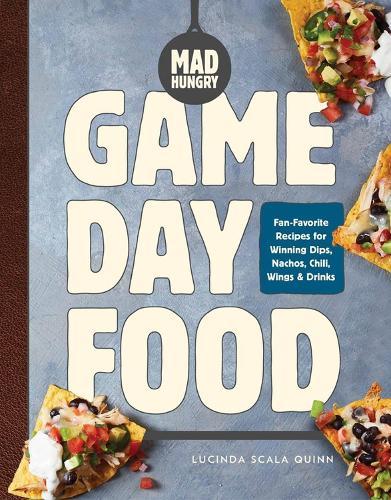Mad Hungry: Game Day Food (Hardback)