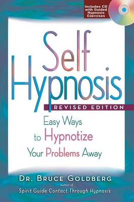 Self-Hypnosis: Easy Ways to Hypnotize Your problems Away (Paperback)