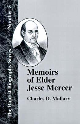 Memoirs of Elder Jesse Mercer (Paperback)