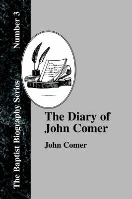 The Diary Of John Comer (Paperback)