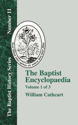 The Baptist Encyclopaedia - Vol. 1 (Hardback)