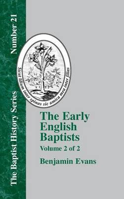 The Early English Baptists - Vol. 2 (Hardback)