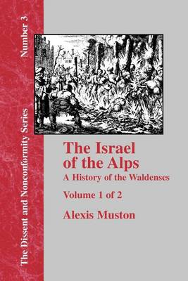 Israel of the Alps - Vol. 1 (Paperback)