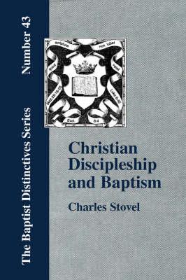 Christian Discipleship and Baptism (Paperback)