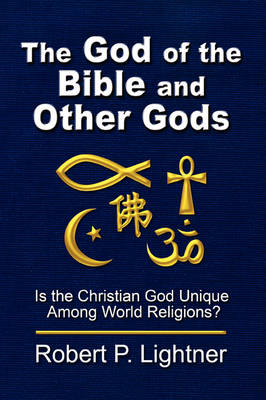 The God of the Bible and Other Gods (Paperback)