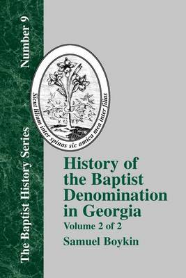 History Of The Baptist Denomination In Georgia - Vol. 2 (Paperback)