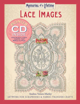 Lace Images: Artwork for Scrapbooks and Fabric-transfer Crafts - Memories of a Lifetime S.
