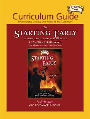 Curriculum Guide for Starting Early: Encouraging Literacy and Music in the Classroom (Paperback)