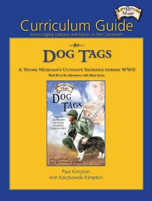 Curriculum Guide for Dog Tags: Encouraging Literacy and Music in the Classroom (Paperback)