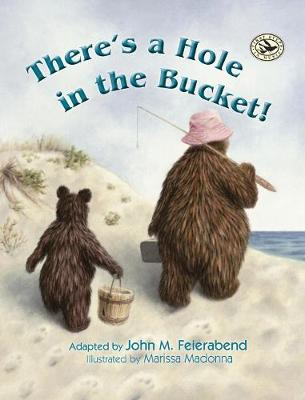 There's a Hole in the Bucket! (Hardback)
