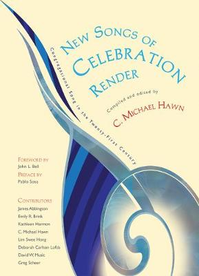 New Songs of Celebration Render: Congregational Song in the Twenty-First Century (Hardback)