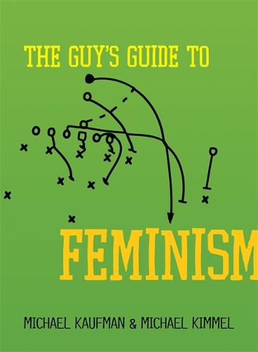 The Guy's Guide to Feminism (Paperback)