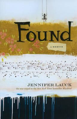 Found: A Memoir (Hardback)